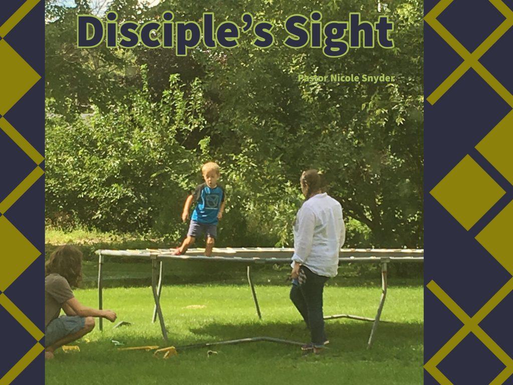 Disciple's Sight
