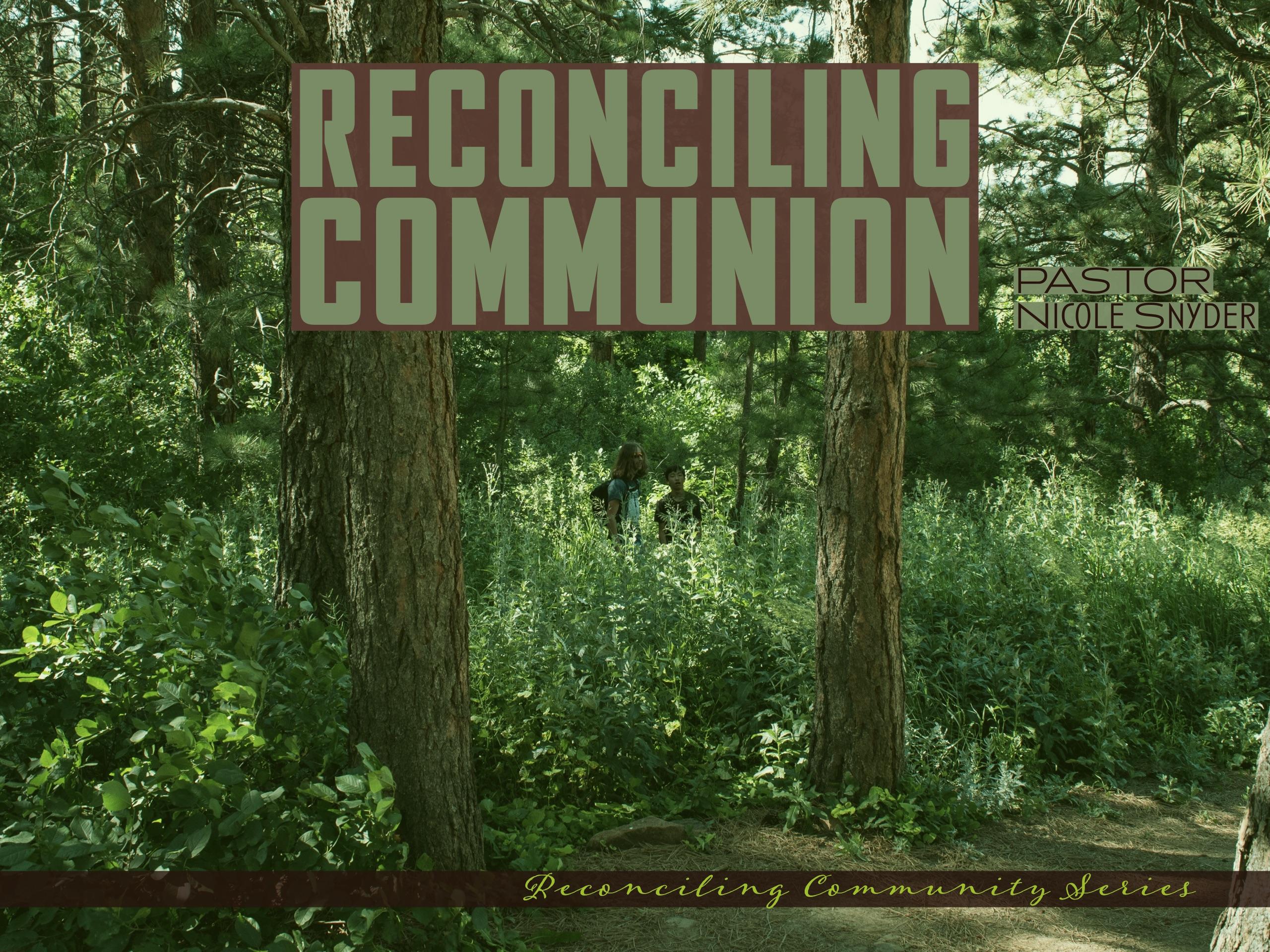 Reconciling Communion